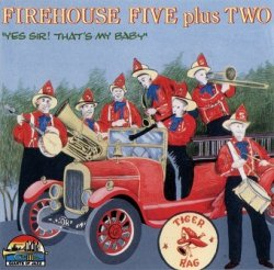 Firehouse Five Plus Two - Yes Sir! That's My Baby (CD)