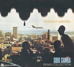 Freedom Satellite - Soul Samba Remix Collection (CD)