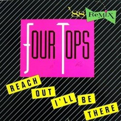 Four Tops - Reach Out I'll Be There (`88 Remix) (12'')