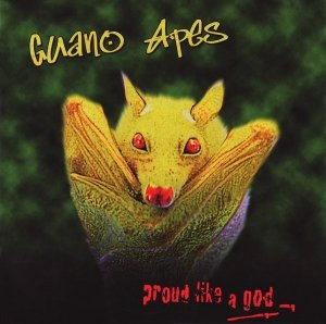 Guano Apes - Proud Like A God (CD)
