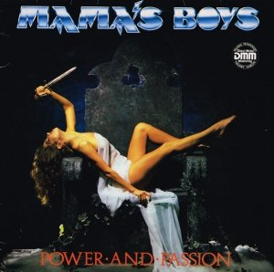 Mama's Boys - Power And Passion (LP)