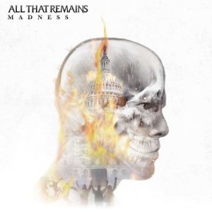 All That Remains - Madness (CD)