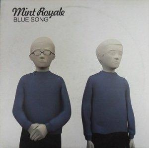 Mint Royale - Blue Song (12'')