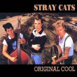 Stray Cats - Original Cool (CD)