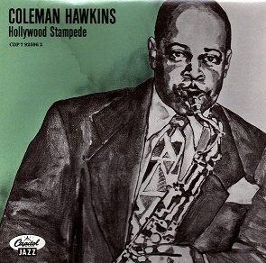 Coleman Hawkins - Hollywood Stampede (CD)