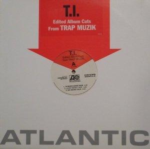 T.I. - Edited Album Cuts From Trap Muzik (12'')