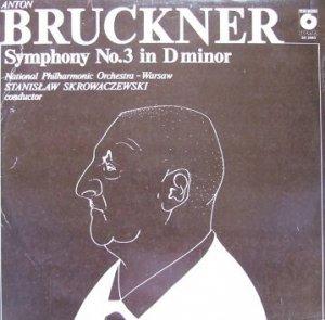 Anton Bruckner, Stanislaw Skrowaczewski, National Philharmonic Orchestra - Warsaw - Symphony No. 3 In D Minor (LP)