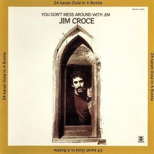 Jim Croce - 24 Karat Gold In A Bottle (CD)