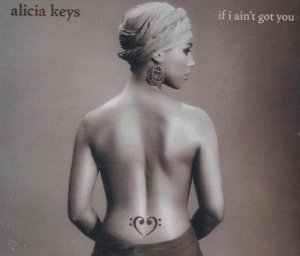 Alicia Keys - If I Ain't Got You (Maxi-CD)