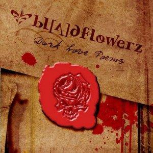 Bloodflowerz - Dark Love Poems (CD)