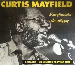 Curtis Mayfield - I Mo Git U Sucka (Maxi-CD)