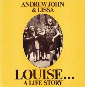 Andrew John & Lissa - Louise...A Life Story (LP)