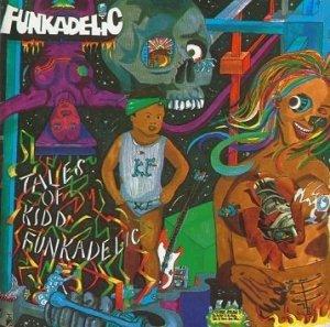 Funkadelic - Tales Of Kidd Funkadelic (CD)