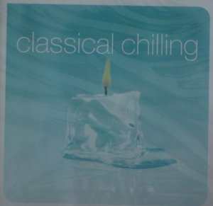 Classical Chilling (2CD)