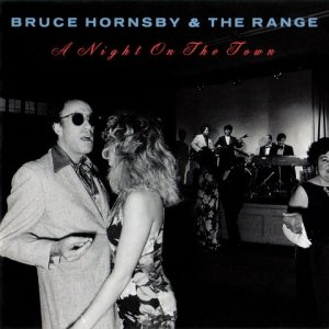 Bruce Hornsby & The Range - A Night On The Town (CD)