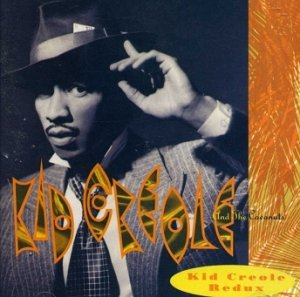 Kid Creole And The Coconuts - Kid Creole Redux (CD)