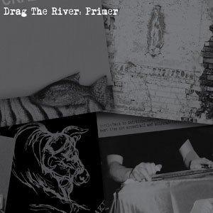 Drag The River - Primer (CD)