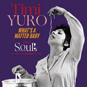 Timi Yuro - What's A Matter Baby & Soul! (CD)