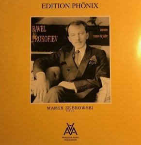Ravel, Prokofiev, Marek Zebrowski - Edition Phönix Eph 04 Ravel / Prokofiev Miroirs / Romeo & Juliet (LP)