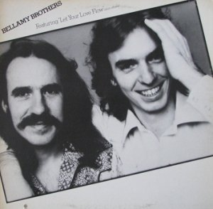 Bellamy Brothers - Featuring Let Your Love Flow (And Others) (LP)