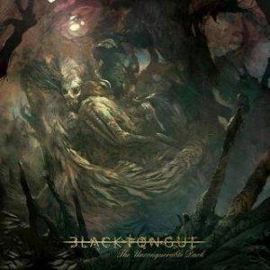 Black Tongue - The Unconquerable Dark (CD)