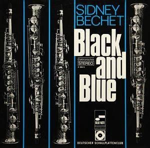 Sidney Bechet - Black And Blue (LP)