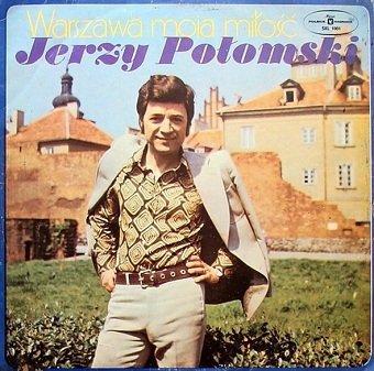 Jerzy Połomski - Warszawa Moja Miłość (LP)