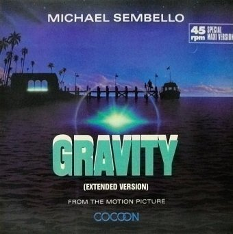 Michael Sembello - Gravity (Extended Version) (12'')