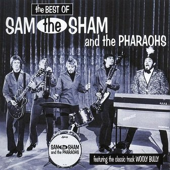 Sam The Sham And The Pharaohs - The Best Of (CD)