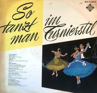 So Tanzt Man Im Turnierstil (LP)