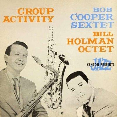 Bob Cooper Sextet / Bill Holman Octet - Group Activity (LP)