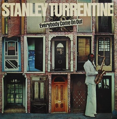 Stanley Turrentine - Everybody Come On Out (LP)