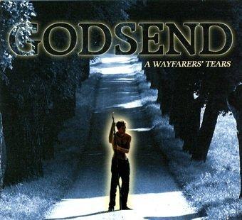 Godsend - A Wayfarers' Tears (CD)