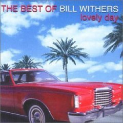 Bill Withers - The Best Of Bill Withers: Lovely Day (CD)