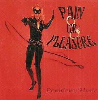 Pain For Pleasure - Devotional Music (CD)