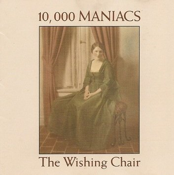 10,000 Maniacs - The Wishing Chair (CD)