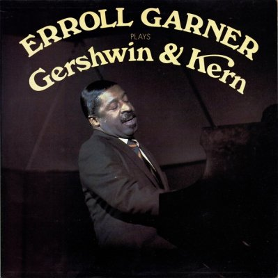 Erroll Garner - Erroll Garner Plays Gershwin And Kern (LP)