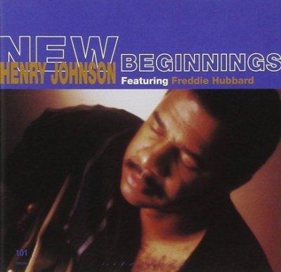 Henry Johnson Featuring Freddie Hubbard - New Beginnings (CD)