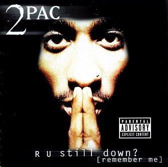 2Pac - R U Still Down? [Remember Me] (2CD)