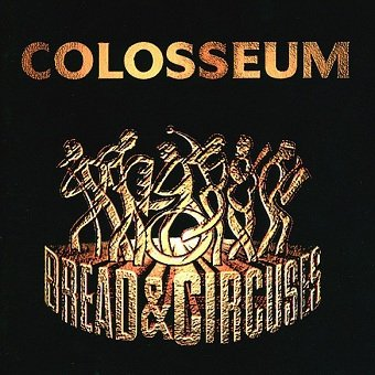 Colosseum - Bread & Circuses (CD)