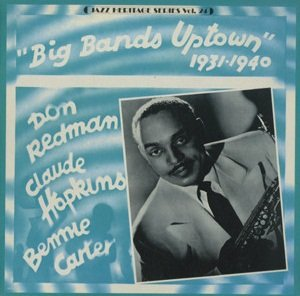 Don Redman And Claude Hopkins And Benny Carter - Big Band Uptown 1931-1940 (LP)