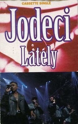 Jodeci - Lately (Maxi-MC)