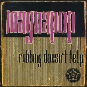 Magnapop - Rubbing Doesn't Help (CD)