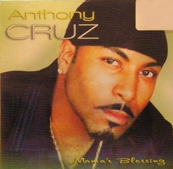 Anthony Cruz - Mama's Blessing (CD)