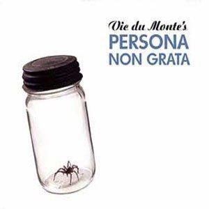 Vic Du Monte's Persona Non Grata - Vic Du Monte's Persona Non Grata (CD)