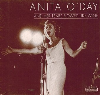 Anita O'Day - And Her Tears Flowed Like Wine (CD)