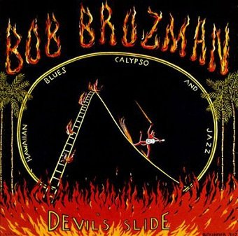 Bob Brozman - Devil's Slide (CD)