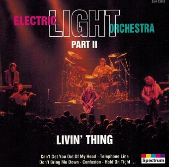 Electric Light Orchestra Part II - Livin' Thing (CD)
