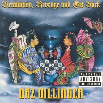 Daz Dillinger - Retaliation, Revenge And Get Back (CD)