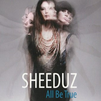 Sheeduz - All Be True (CD)